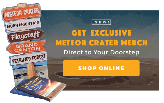 Meteor Crater Online Gift Shop Opening